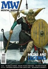 MEDIEVAL WARFARE VOL. III ISSUE 6 - HEROIC LEGENDS IN THE MIDDLE AGES- LEGGENDE