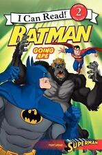 Batman Classic: Going Ape (i Can Read Book 2): By Laurie S. Sutton