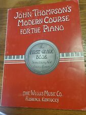 John Thompsons Modern Course for the Piano First Grade Book Willis Music Co