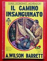 A. WILSON BARRETT - IL CAMINO INSANGUINATO - 1937 MONDADORI (HH)
