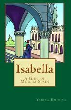 Isabella: a Girl of Muslim Spain by Yahiya Emerick - 30 Copies Class Set!