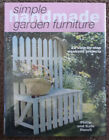 Simple Handmade Garden Furniture 2001 Weekend Project Woodworking Exlib Hc Book