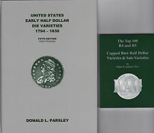 Early Half Dollar Die Varieties 1794-1836-5th+ Top 100 R-4 & R-5 RAG 2 NEW Books