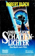 """Robert Bloch - """" Unheimliche SCHATTENLICHTER - Roman zum Film """" (1983) - tb"""
