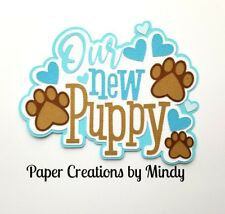 CRAFTECAFE MINDY NEW PUPPY PET DOG DIECUT premade paper piecing scrapbook title