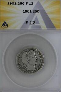 1901  .25  ANACS   F 12   Barber Quarter, Liberty Head Quarter, Barber 25c,
