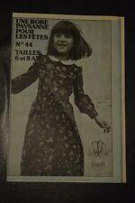 """ FEMMES D'AUJOURD'HUI "" PATRON SUPPL. N°44 // ROBE PAYSANNE TAILLES 6 8 ANS"