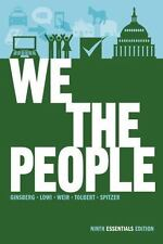 We the People : An Introduction to American Politics by Robert J. Spitzer,...