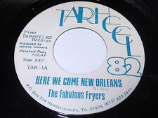 The Fabulous Fryers: Here We Come New Orleans / Tarheel Stomper 45
