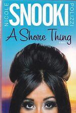 A Shore Thing by Nicole  Snooki  Polizzi (Hardback, 2011)