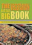 Little Big Book of ...: The Little Big Vegetarian Book by McRae Books Staff (200