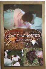 Goat Diagnostics Guide 2010  GOATS  & SHEEP AUST SOFTCOVER Easy follow charts