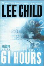 LEE CHILD  61 Hours  FIRST EDITION hardcover book  JACK REACHER No.14