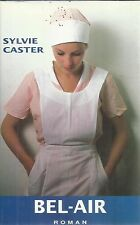 SYLVIE CASTER BEL-AIR