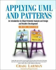 Applying UML and Patterns : An Introduction to Object-Oriented Analysis and...