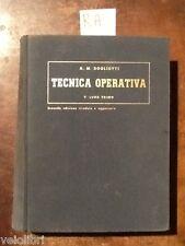 DOGLIOTTI A. Mario - Tecnica operativa volume primo - 1956, UTET