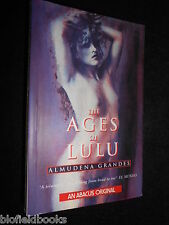 The Ages of Lulu by Almudena Grandes - Erotic Fiction - 1993 - Erotica