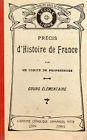PRECIS D'HISTOIRE DE FRANCE Cours élémentaire, Lib. E. VITTE