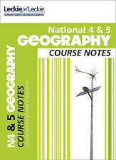 National 4/5 Geography Course Notes (Course Notes) Leckie & Leckie