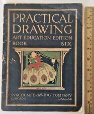 Practical Drawing Company Art Education 1925 Book 6 Scarce Dallas TX Antique