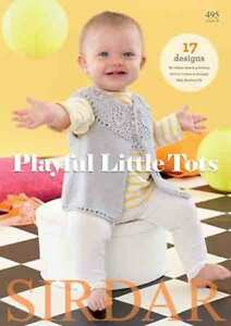 Sirdar Playful Little Tots Book 495  17 designs using Snuggly Baby Bamboo