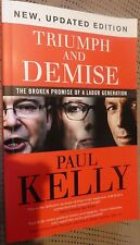 Triumph and Demise: The Broken Promise of a Labor Generation - Paul Kelly, L2