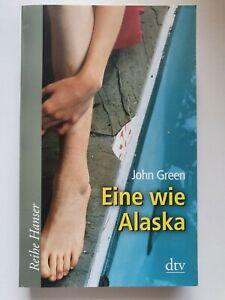 Eine wie Alaska von John Green (2009, Taschenbuch)