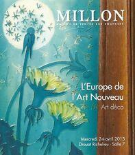 Millon L'Europe de Art Nouveau & Deco Paris Auction Catalog April 2013