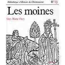 LES MOINES  OURY    HISTOIRE DU CHRISTIANISME