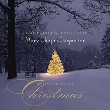 Come Darkness Come Light: Twelve Songs of Christmas  Mary Chapin Carpenter CD