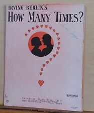 How Many Times? - 1926 sheet music -  by Irving Berlin, with ukulele arrangement