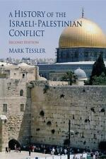 A History of the Israeli-Palestinian Conflict Indiana Series in Arab and Islami