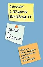 Senior Citizens Writing II: With an Introduction and Notes by W. Ross-ExLibrary