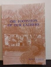Footsteps of Our Fathers: Tales of Life in Nineteenth Century St.Davids by Peter