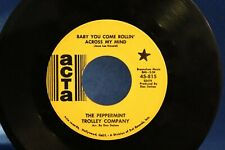 Peppermint Trolley Company Baby You Come Rollin' Across My Mind Acta 815 Promo