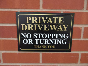 Private Driveway No Stopping Or Turning Thank You Sign - No Parking - All Sizes