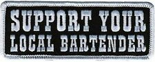 Support Your Local Bartender Biker Motorcycle MC Club NEW Vest Patch PAT-1775