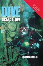 Dive Scapa Flow by Rod Macdonald (Hardback, 2011)