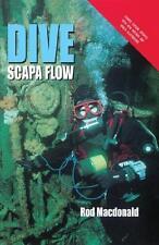 Dive Scapa Flow by Rod Macdonald (Hardback, 2011)