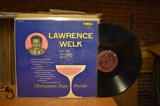 Lawrence Welk Champagne Pops Parade LP Coral CRL 57078 Mono