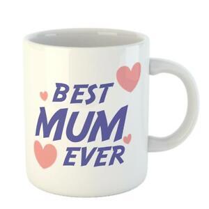 Best Mum Ever Mothers Day Birthday Gift Funny Inspired Mummy Present Coffee Mug