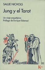 JUNG Y EL TAROT, POR: SALLIE NICHOLS
