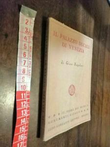 LIBRO -Il Palazzo Ducale Di Venezia -1949 di Gino Fogolari