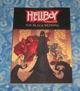 Hellboy Animated Vol 1 The Black Wedding Graphic Novel TPB 2007 Dark Horse USA