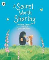 (Very Good)-A Secret Worth Sharing (Mole and Friends) (Paperback)-Emmett, Jonath