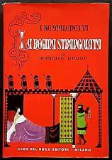 Maurice Druon, I Re Maledetti: La Regina strangolata, Ed. Cino Del Duca, 1958
