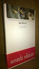 Roland Barthes, Michelet, Guida, Napoli 1989 2° ed. it.