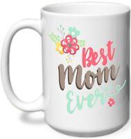 Best Mom Ever Flowers Coffee Mug Funny Birthday Ceramic Coffee Mug Gift Men W...