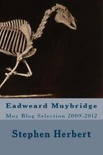 Muy Blog: Eadweard Muybridge Selection 2009-2012, Herbert, Stephen, New Book
