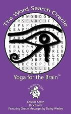 The Word Search Oracle : Yoga for the Brain by Cristina Smith, Darity Wesley and